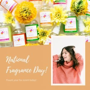 Hair Perfume Spray and National fragrance Day